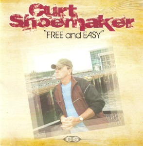 Curt Shoemaker - Free And Easy