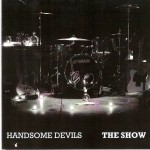 The Show-Handsome Devils