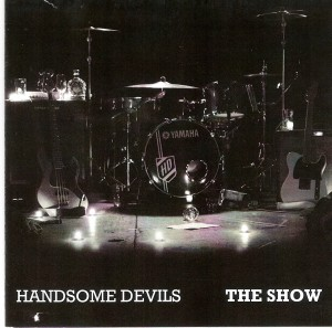 Handsome Devils - The Show
