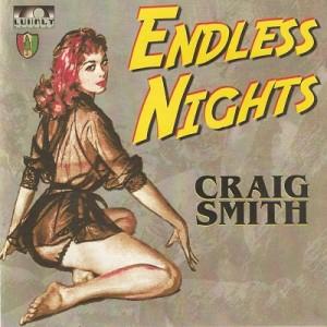 Craig Smith Endless Nights