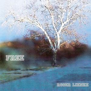 Roger Lienke - Free