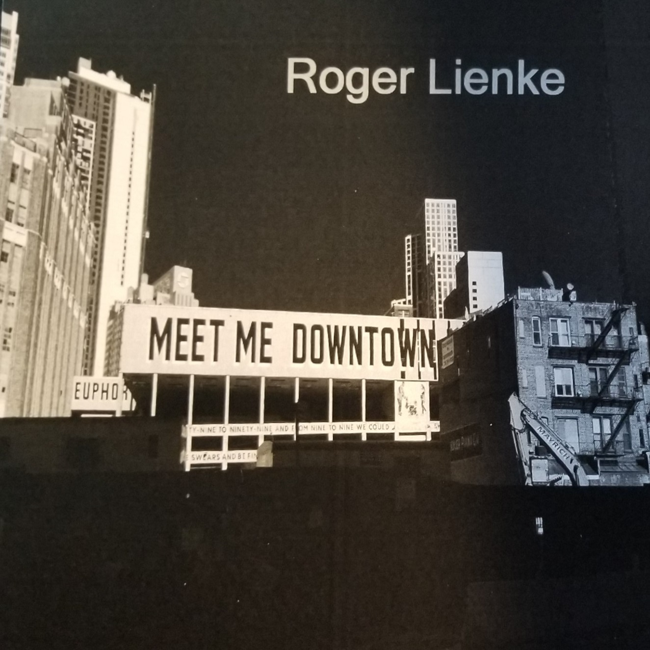 Roger Lienke – Meet Me Downtown